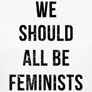 We Should All Be Feminists - Camiseta ecológica mujer