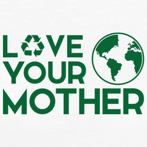 Earth Day / Dag: Love Your Mother - Vrouwen Bio-T-shirt