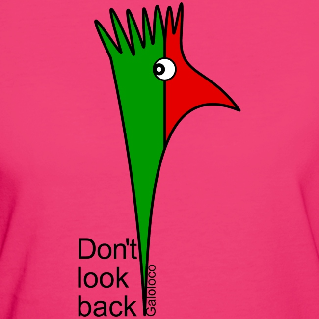 """Galoloco """"Don't look back"""""""