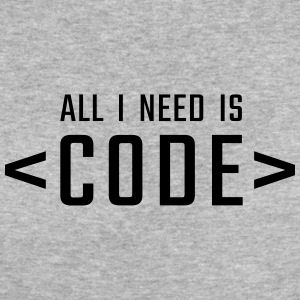 All I need is CODE - Women's Organic T-shirt