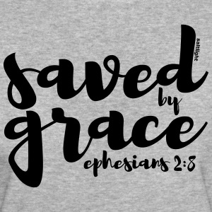 Saved by Grace - Ephesians 2:8 - Frauen Bio-T-Shirt