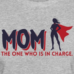 Mom! The One Who is in Charge! - Women's Organic T-shirt