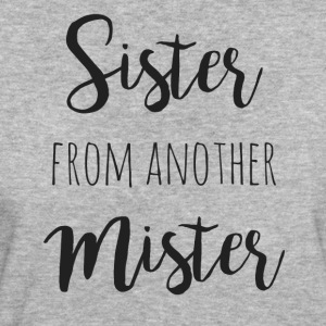 Sister from another mister - Women's Organic T-shirt