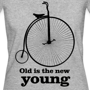 Old is the new young - Women's Organic T-shirt