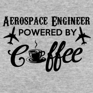 AEROSPACE ENGINEER POWERED BY COFFEE - Women's Organic T-shirt