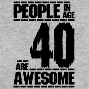 PEOPLE IN AGE 40 ARE AWESOME - Women's Organic T-shirt