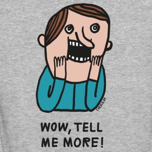 Wow, Tell Me More - T-shirt ecologica da donna