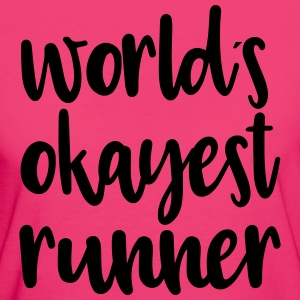 World´s okayest runner - Frauen Bio-T-Shirt