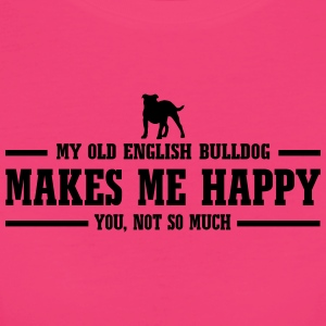 My Old English Bulldog makes me happy - Frauen Bio-T-Shirt