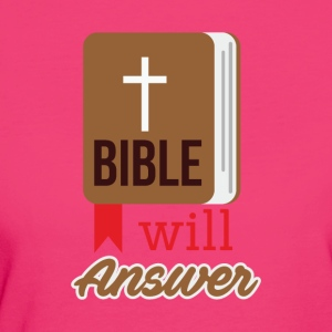 Bible will Answer - Women's Organic T-shirt