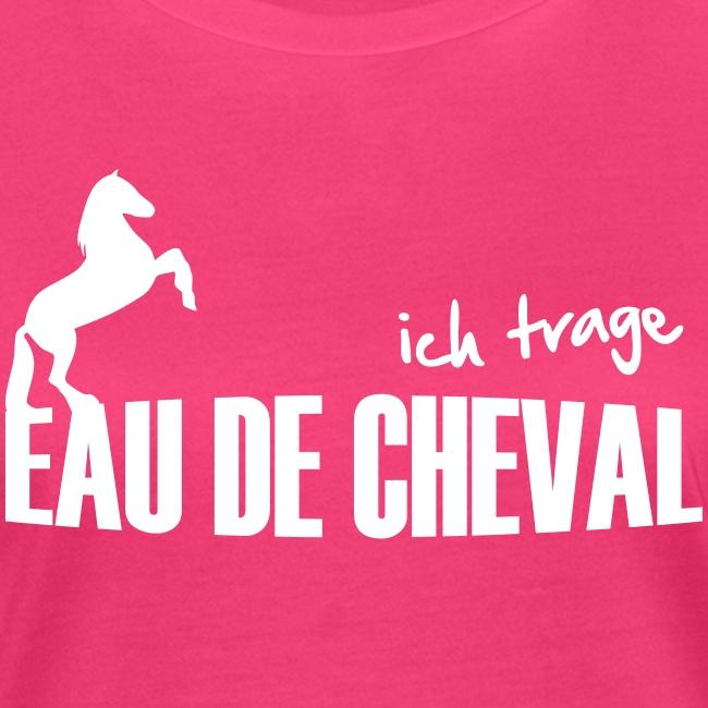 Vorschau: Ich trage EAU DE CHEVAL - Frauen Bio-T-Shirt
