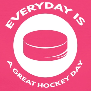 Hockey: Everyday är en stor dag hockey - Ekologisk T-shirt dam