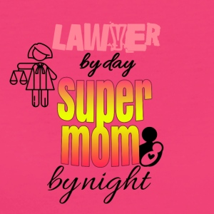 Lawyer by day super mom by night - Women's Organic T-shirt