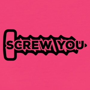 Mechanic: Screw You - Women's Organic T-shirt