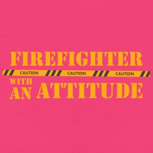 Fire Department: Firefighter with an Attitude - Women's Organic T-shirt
