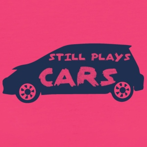 Mechanic: Still Plays Cars - Women's Organic T-shirt