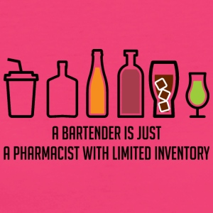 Pharmazie / Apotheker: A Bartender Is Just A - Frauen Bio-T-Shirt