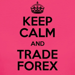 KEEP CALM AND TRADE FOREX - Frauen Bio-T-Shirt