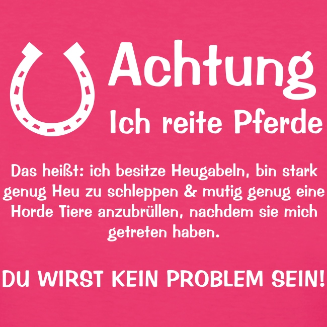 Vorschau: Achtung ich reite Pferde - Frauen Bio-T-Shirt