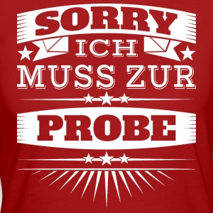 Sorry Probe - Frauen Bio-T-Shirt