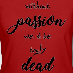 Buffy Passion - Women's Organic T-shirt