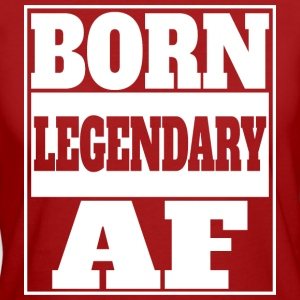Born legendary af - Frauen Bio-T-Shirt