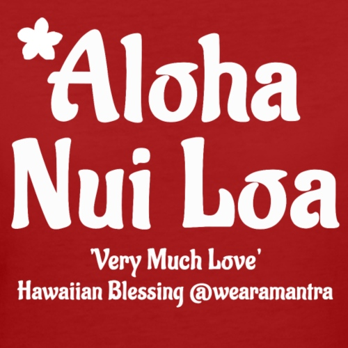 Aloha Nui Loa 2 white - T-shirt ecologica da donna