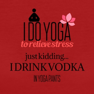 I do Yoga to relieve stress - Women's Organic T-shirt