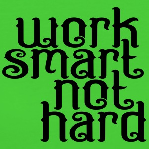 Work smart not hard - Women's Organic T-shirt