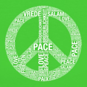 Pace, Pace, Paix, Salaam, Shalom, pace! - T-shirt ecologica da donna