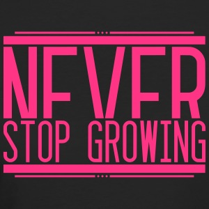 Never Stop Growing 001 AllroundDesigns - Women's Organic T-shirt