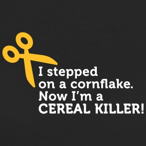 I'm A Cereal Killer! - Women's Organic T-shirt