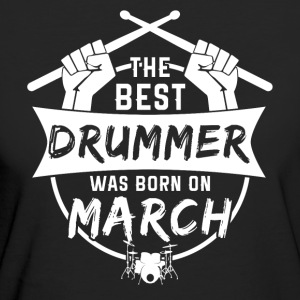 The best drummers were born in March - Women's Organic T-shirt