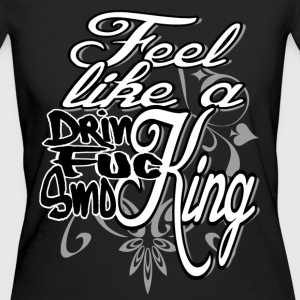 Feel like a King - Women's Organic T-shirt