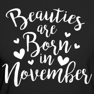 Beauties are born in November - Women's Organic T-shirt