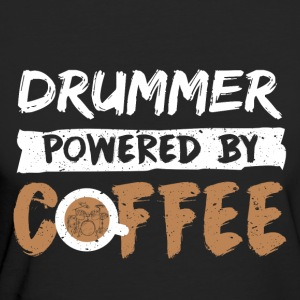 Drummer supported by coffee funny saying - Women's Organic T-shirt