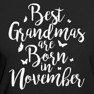 Best Grandmas are born in November - Frauen Bio-T-Shirt