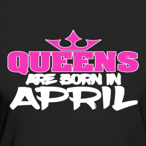 Queens Born In APRIL - Women's Organic T-shirt
