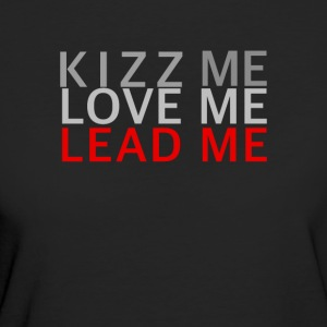 KIZZ ME, LOVE ME, ME LEAD - to Dance Camicie - T-shirt ecologica da donna
