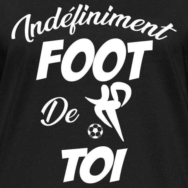 Indefiniment Foot De Toi (B)