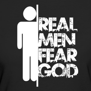 Real Men Fear God - Women's Organic T-shirt