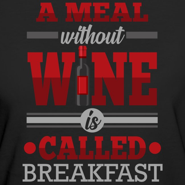 Food requires wine - Funny wine gift idea