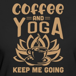 Coffee And Yoga Keep Me Going - Women's Organic T-shirt