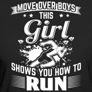 Run MOVE OVER this girls shows you - Women's Organic T-shirt