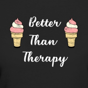 Ice - Better Than Therapy - Ice Cream - Women's Organic T-shirt