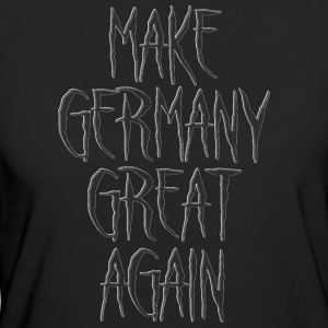 Make Germany Great Again Weiss 001 AllroundDesigns - Frauen Bio-T-Shirt