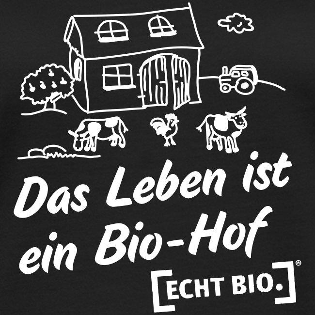 Das Leben ist ein Bio-Hof