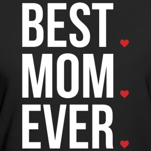Best Mom Ever Love Mothers day - muttertag - Frauen Bio-T-Shirt