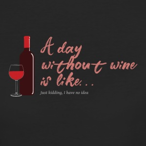 A dat without wine is like... - Women's Organic T-shirt