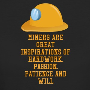 Mining Miners are great inspirations of hard wor - Women's Organic T-shirt